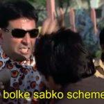 Akshay Kumar as Raju funny dialogue and Meme Template in Phir Hera Pheri Movie Jor jor se bolke sabko scheme bata de