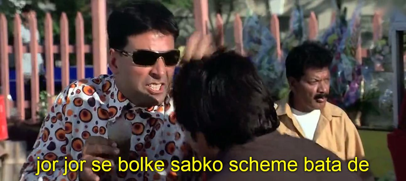 Jor jor se bolke sabko scheme bata de - Indian Meme Templates