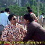 Akshay Kumar as Raju funny dialogue and Meme Template in Phir Hera Pheri Movie Tu ja yaha se, ye scheme tere liye hai hi nahi