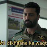 Vicky Kaushal as Major Vihaan Singh Shergill in the movie Uri The surgical strike dialogue deshbhakti dikhaane ka waqt aa gaya