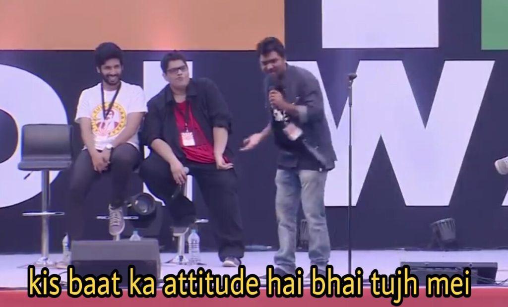 zakir khan stand up comedy kis baat ka attitude hai bhai tujh me meme