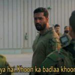 Vicky Kaushal as Major Vihaan Singh Shergill in the movie Uri The surgical strike dialogue Waqt aa gaya hai khoon ka badla khoon se lene ka