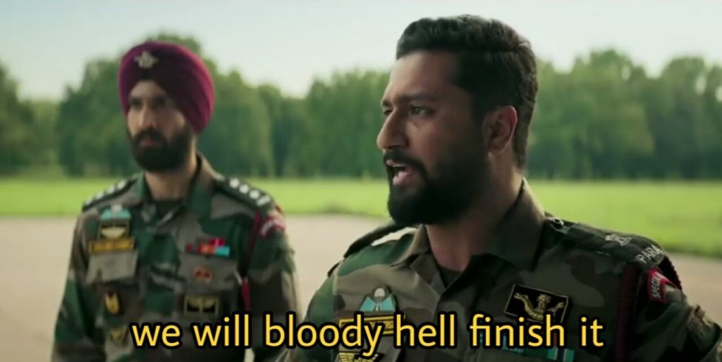 Vicky Kaushal as Major Vihaan Singh Shergill in the movie Uri The surgical strike dialogue we will bloody hell finish it