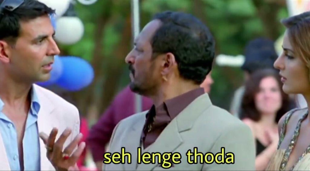 Seh lenge thoda welcome movie dialogue meme by Nana Patekar as Uday Shetty