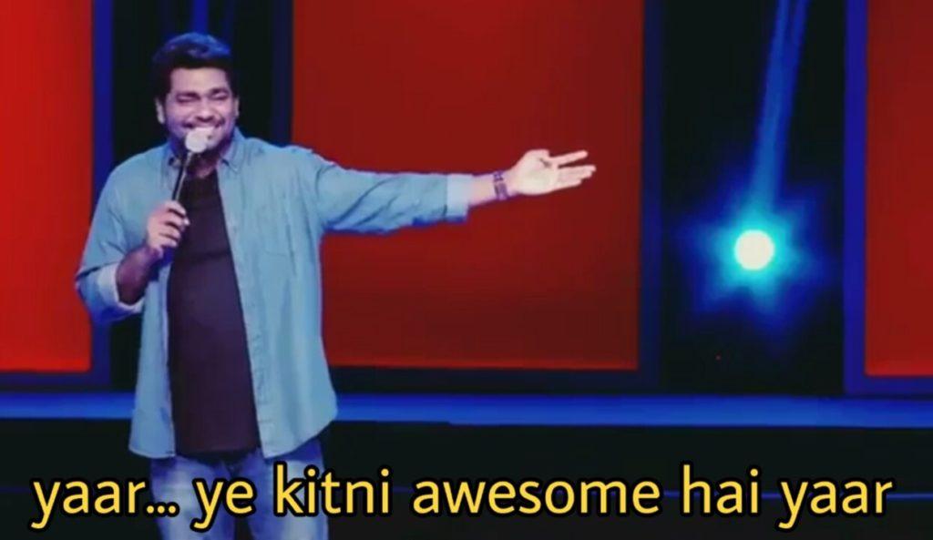 yaar ye kitni awesome hai yaar zakir khan stand up comedian meme