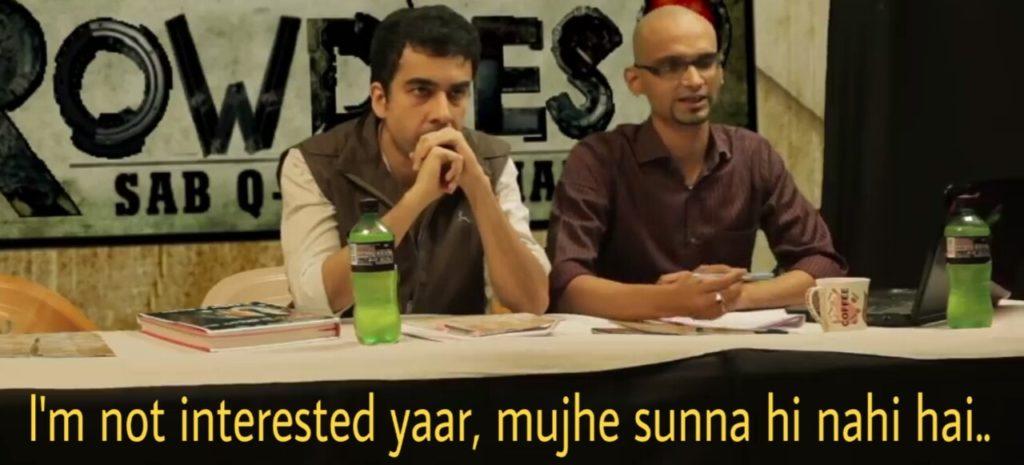 i am not interested yaar mujhe sunna hi nahi hai tvf rowdies meme