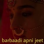 kisi aur ki barbaadi apni jeet lagti hai alia bhatt dialogue and meme in Kalank movie