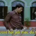 3 4 crore hai jeb mai du tereko akshay Kumar meme template