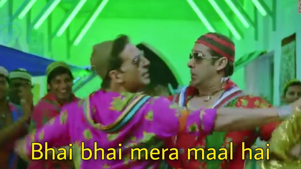 Bhai bhai mera maal hai meme template