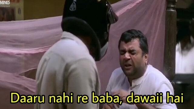 Daaru nahi re baba dawaii hai Babu Bhaiyaa Paresh Rawal Hera Pheri movie meme template
