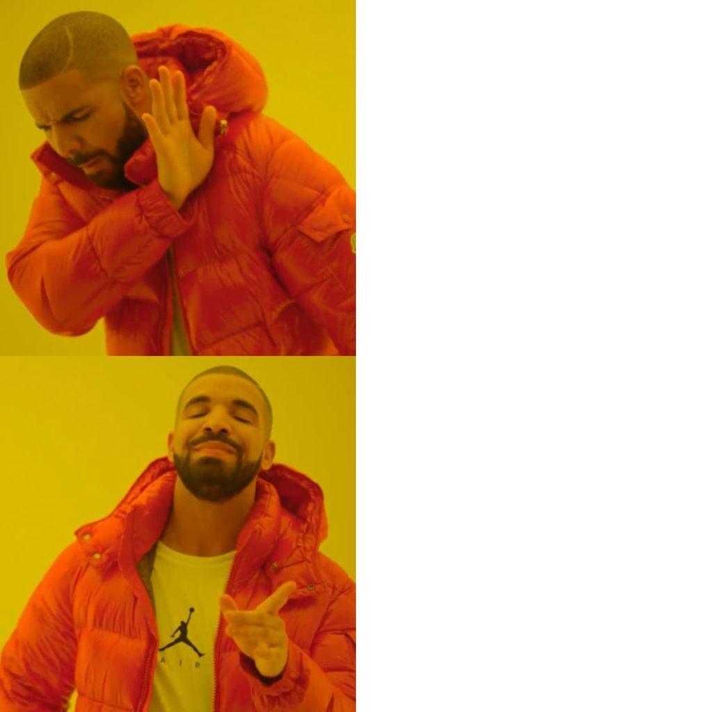 Drake hotline bling drakeposting meme template