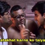 Main dastakhat karne ko taiyaar hoon Akshay Kumar as Raju in Phir hera pheri meme template