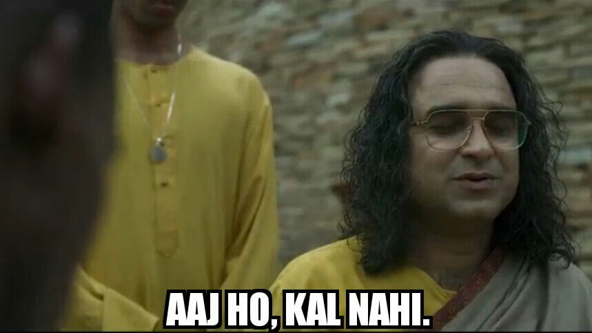 Pankaj Tripathi as Guruji and Teesra Baap in Sacred Games Season 2 dialogue and meme template aaj ho kal nahi