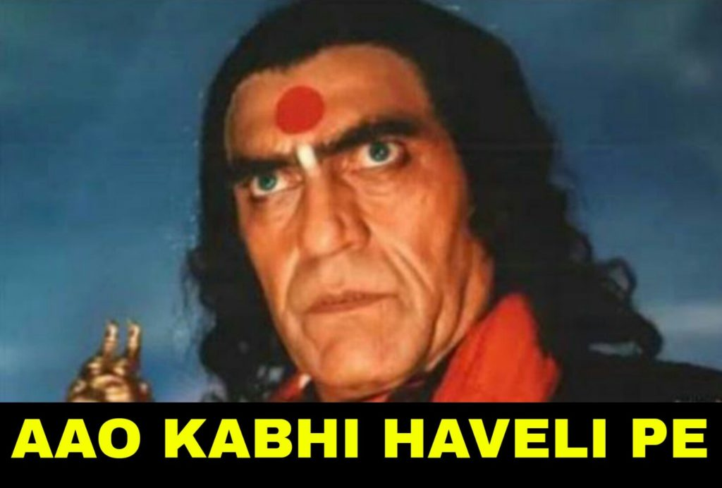 aao kabhi haveli pe Amrish Puri meme template