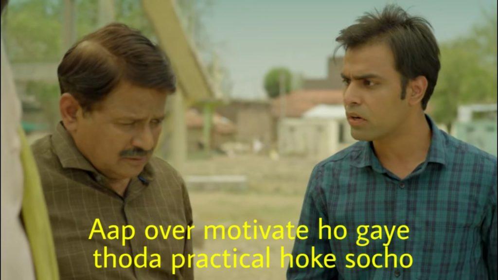Aap over motivate ho gaye thoda practical hoke socho panchayat memes