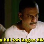 aapka hai toh kagaz dikhaiye Manoj Bajpayee as sardar khan in Gangs of Wasseypur meme