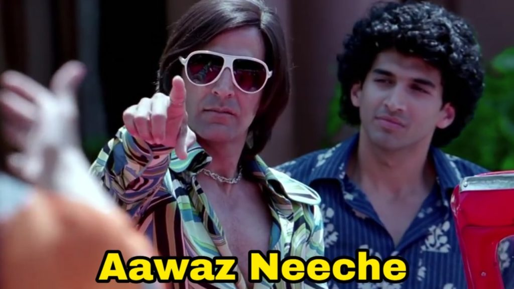 Aawaz neeche Akshay Kumar dialogue in the movie Action Replayy