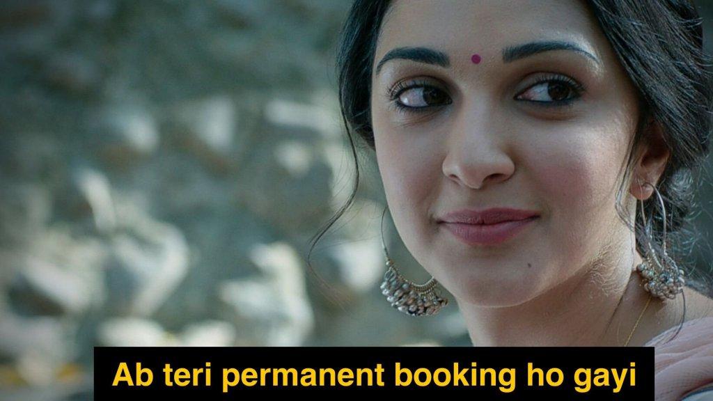 ab teri permanent booking ho gayi Kiara Advani in Shershaah meme template