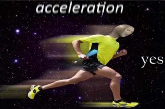 acceleration yes surreal meme template