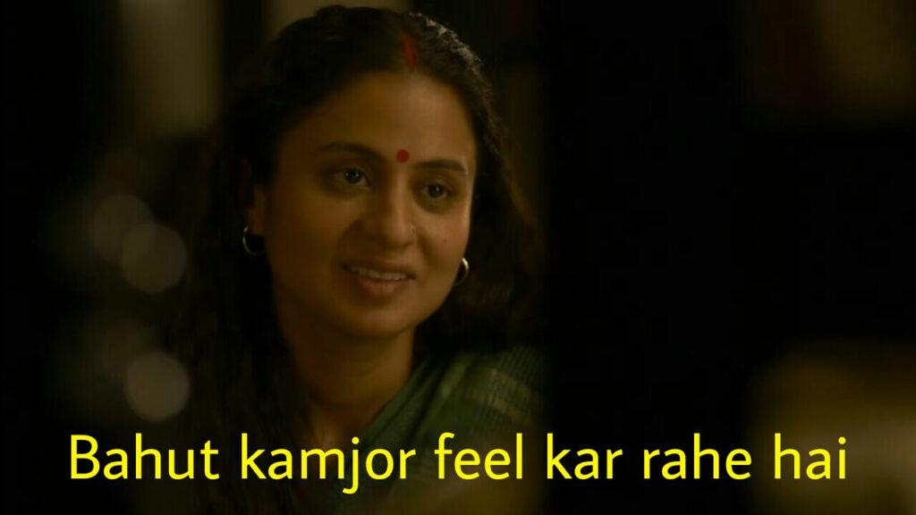 bahut kamjor feel kar rahe hai Beena Tripathi mirzapur 2 meme