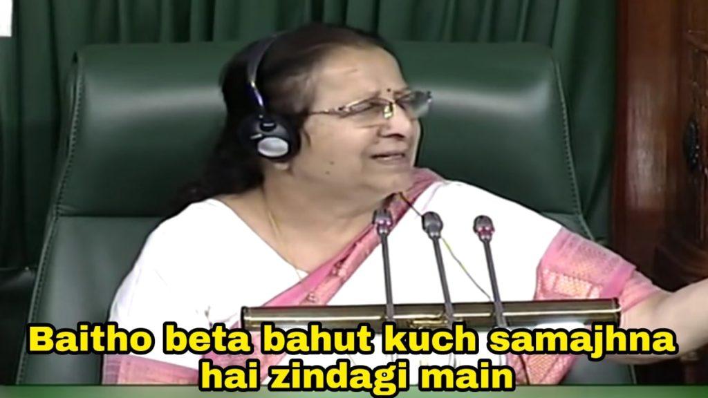 baitho beta bahut kuch samajhna hai zindagi main speaker Sumitra Mahajan at parliament meme