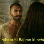 Ranveer Singh in Bajirao Mastani dialogue and meme bajirao ki raftaar hi bajirao ki pehchaan hai