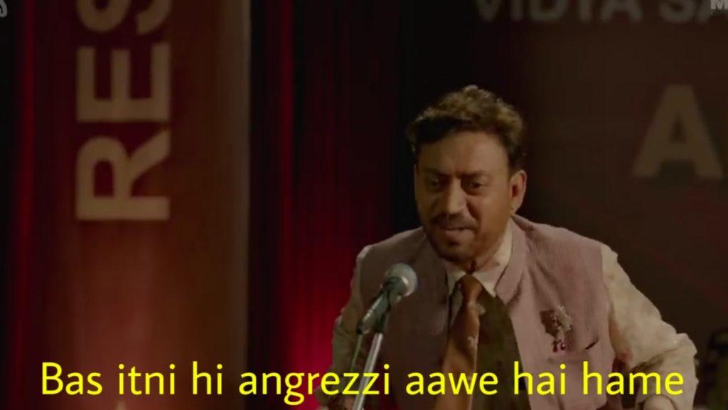 Bas itni angrezzi aawe hai hame irrfan khan dialogue in the movie Angrezi Medium meme
