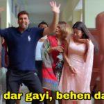 behen dar gayi behen dar gayi akshay kumar in bhagam bhag meme