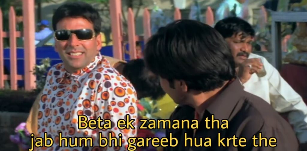 Akshay Kumar as Raju to Rajpal Yadav at the tea stall funny scene funny dialogue and Meme Template Beta ek zamana tha jab hum bhi gareeb hua karte the in Phir Hera Pheri Movie