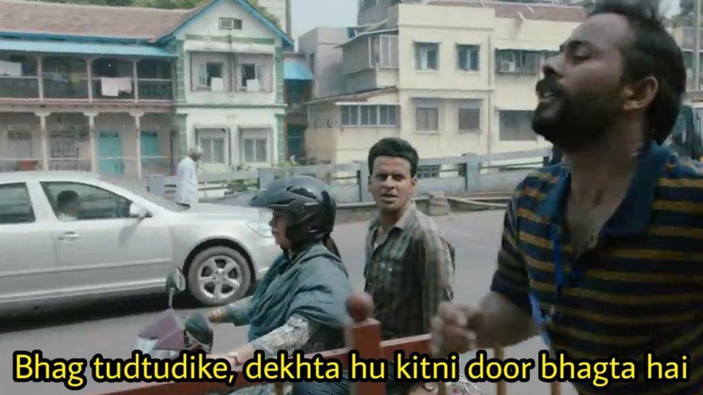 manoj bajpayee in the family man dialogue and meme bhag tudtudike dekhta hu kitni door bhagta hai