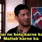 Bhai ne bola karne ka matlab karne ka Arshad Warsi as Circuit in munnabhai mbbs movie dialogue and meme