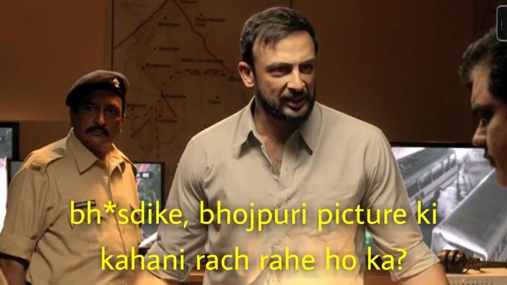 Bh*sdike bhojpuri picture ki kahani rach rahe ho ka meme