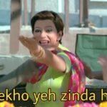 Dekho yeh zinda hai welcome movie dialogue meme