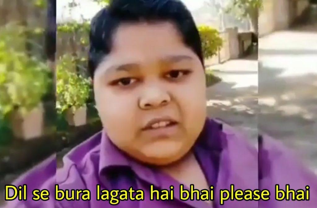 dil se bura lagta hai bhai please bhai boy meme