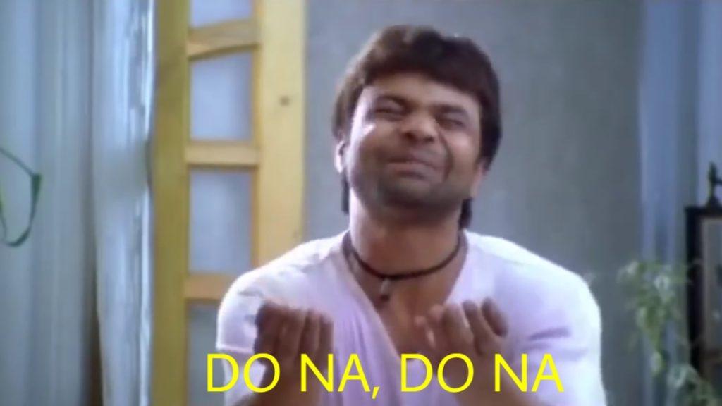 Rajpal Yadav as Bandya in Chup Chup Ke funny dialogue and meme template do na do na