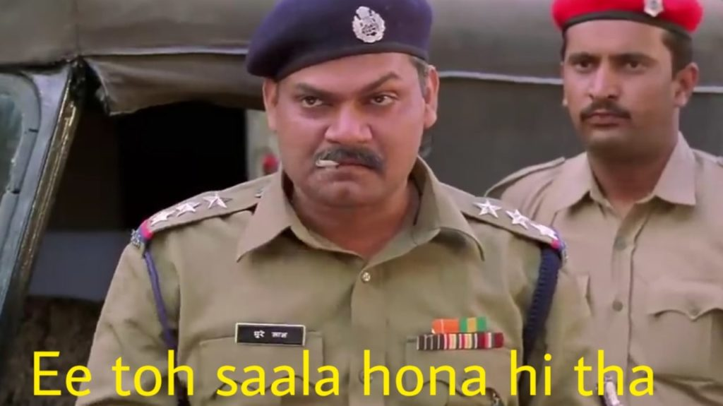Akhilendra Mishra as DSP Bhurelal in Gangaajal movie dialogue and meme template ee toh saala hona hi tha