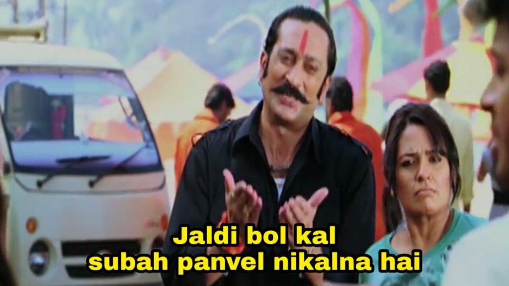 Jaldi bol kal subah panvel nikalna hai Vasooli Bhai Golmaal 3 meme