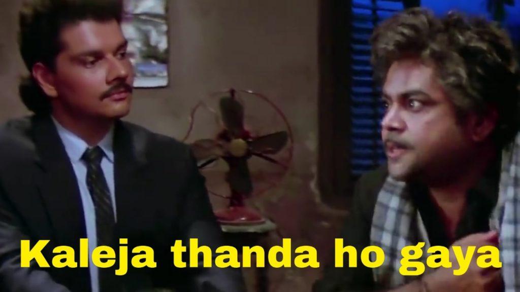 Kaleja thanda ho gaya paresh rawal as Teja in Andaz Apna Apna movie meme template