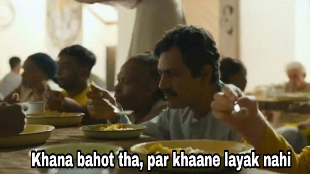 Nawazuddin Siddiqui as Ganesh Gaitonde in Sacred Games Season 2 dialogue and meme khana bahot tha par khaane layak nahi