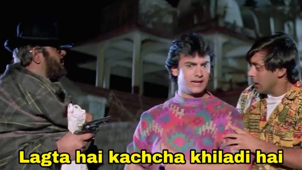 lagta hai kachcha khiladi hai aamir khan dialogue and meme template in andaz apna apna