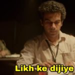 likh ke dijiye Rajkummar Rao newton meme template dialogue