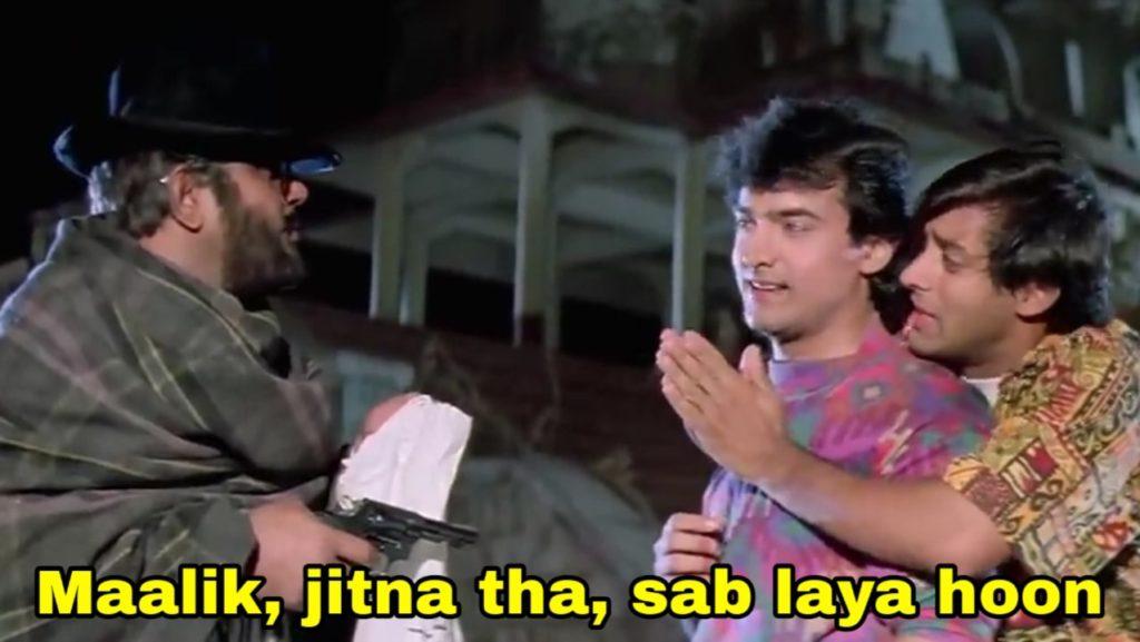 Maalik, jitna tha, sab laya hoon Andaz Apna Apna  salman khan dialogue meme template