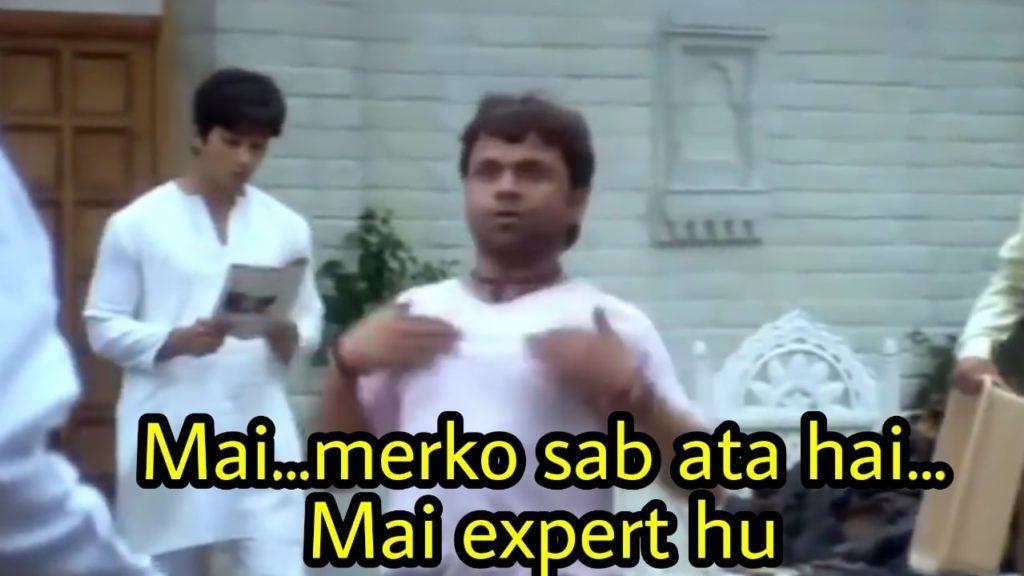 Rajpal Yadav as Bandya in Chup Chup Ke funny dialogue and meme template mai merko sab ata hai mai expert hu
