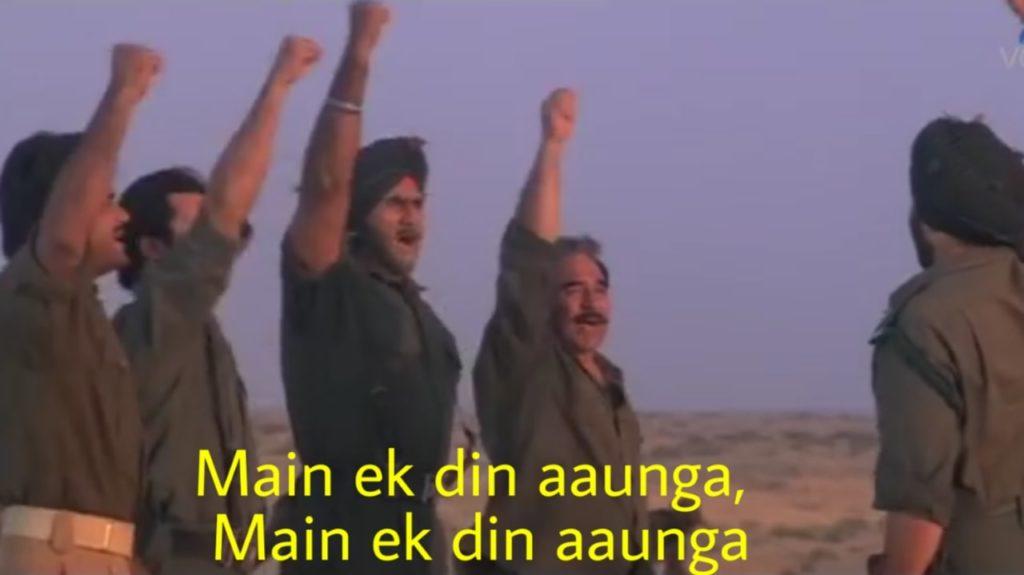 Main ek din aaunga main ek din aaunga sandese aate hai border movie meme
