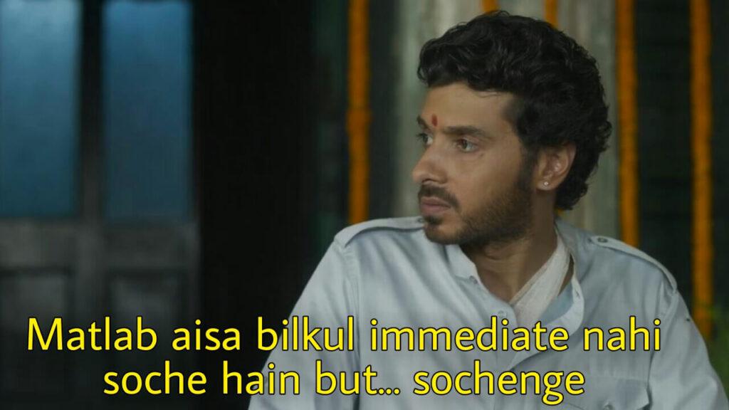 matlab aisa bilkul immediate nahi soche hai but sochenge munna bhaiya meme template