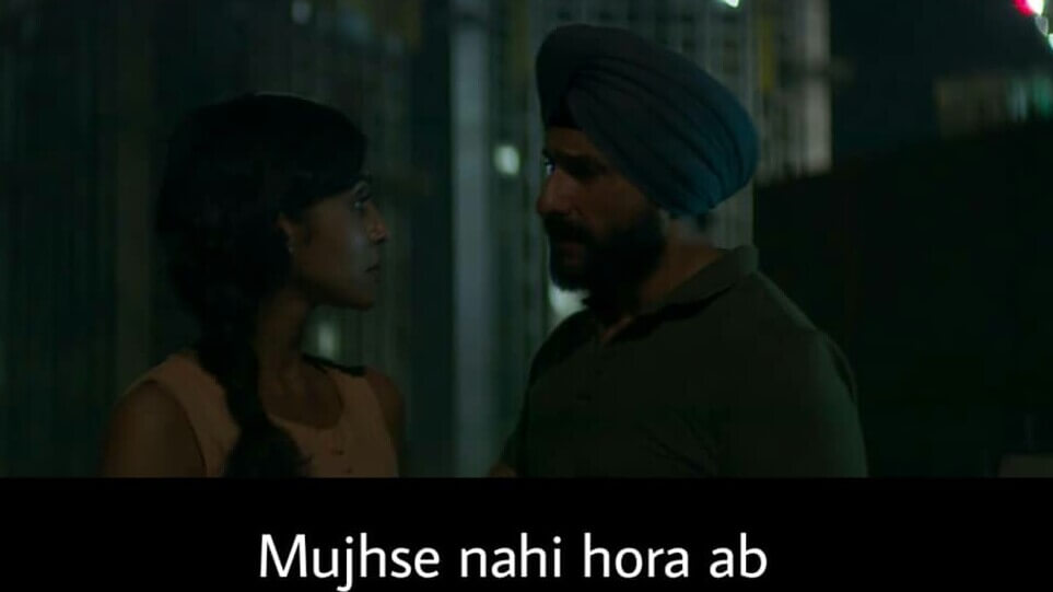 Saif Ali Khan as Police Inspector Sartaj Singh in Sacred Games Season 2 dialogue and meme mujhse nahi hora ab