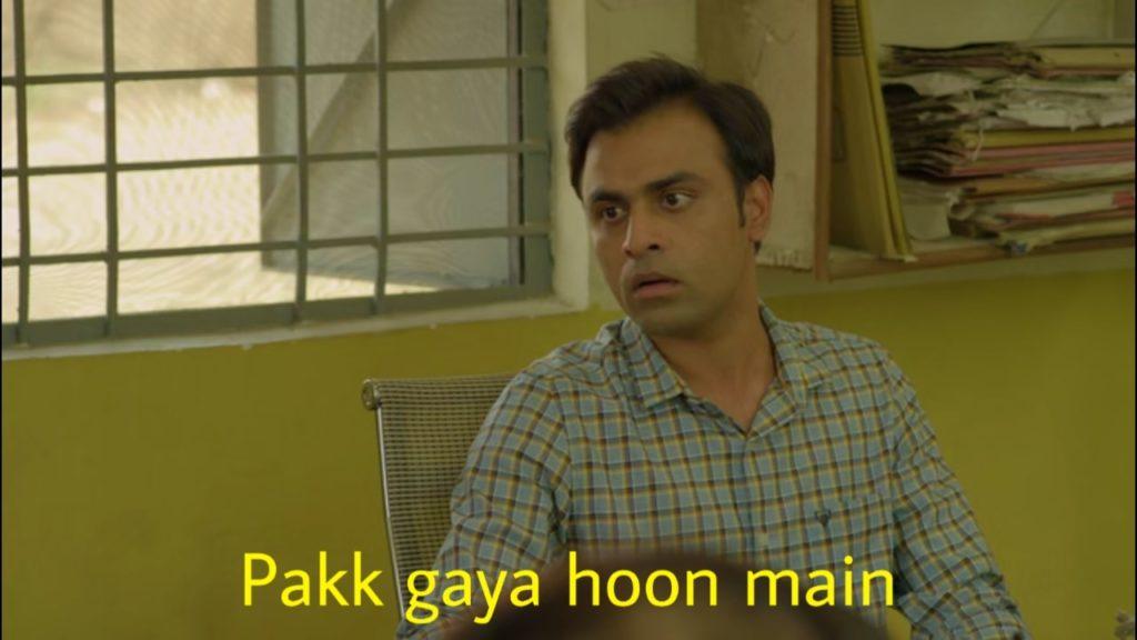 Pakk gaya hoon main Jitendra Kumar jeetu bhaiyaa panchayat meme template