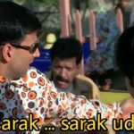 Akshay Kumar as Raju funny dialogue and Meme Template o sarak sarak udhar in Phir Hera Pheri Movie