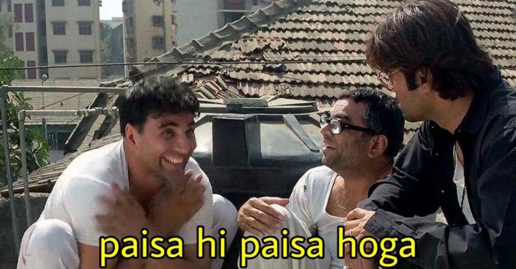 Akshay Kumar as Raju funny dialogue and Meme Template Paisa hi paisa hoga in Phir Hera Pheri Movie