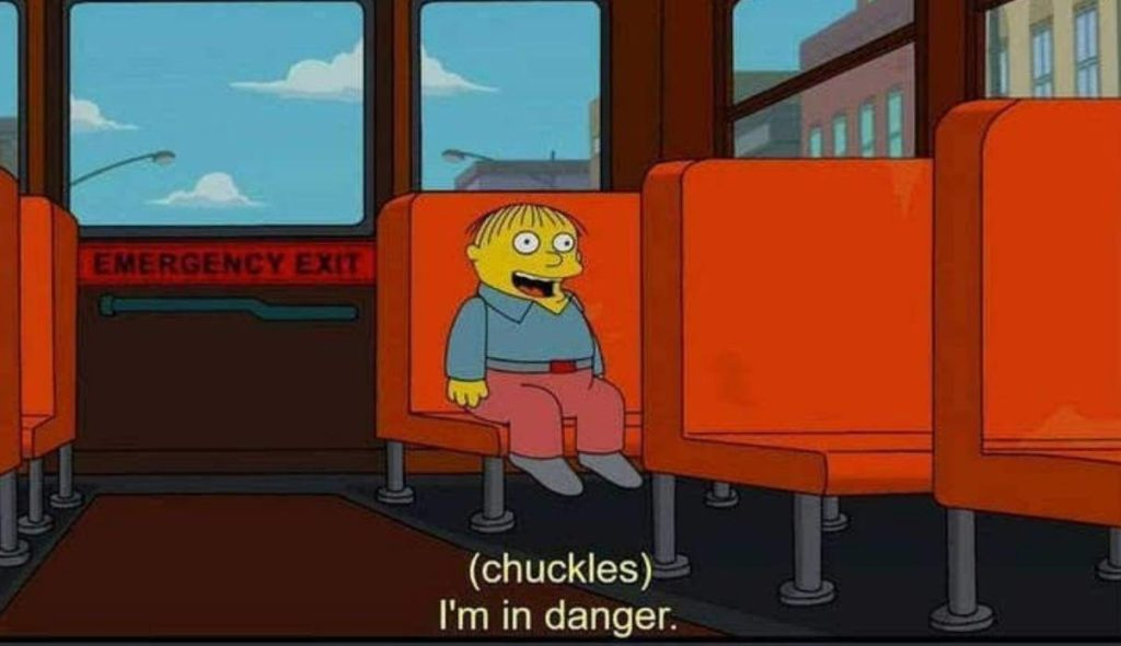 small boy ralph in a bus im in danger chuckles The Simpsons Memes